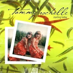 Tammy Rochelle Starting Today