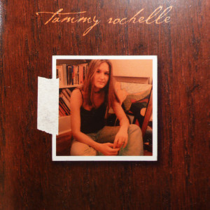 Tammy Rochelle Self Titled